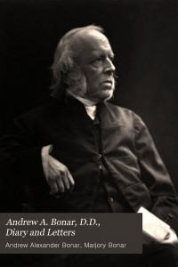 Andrew A. Bonar, D.D., Diary and Letters